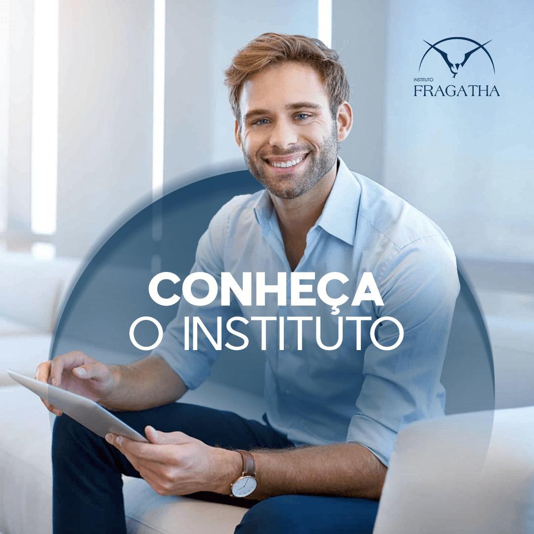 Conheça o Instituto Fragatha